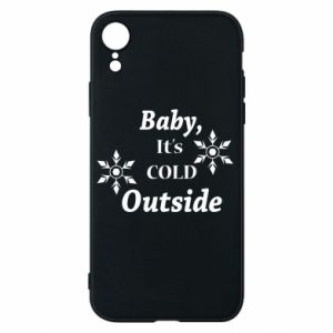 iPhone XR Case Baby it's cold outside