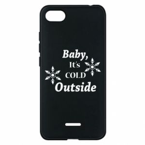 Phone case for Xiaomi Redmi 6A Baby it's cold outside