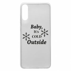 Samsung A70 Case Baby it's cold outside