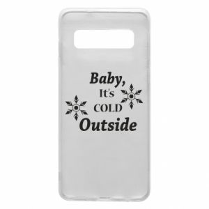Samsung S10 Case Baby it's cold outside