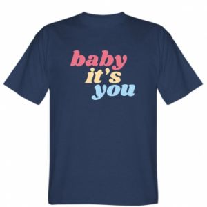 Koszulka Baby it's you