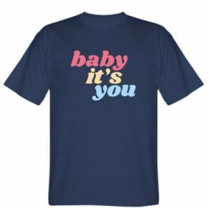 Koszulka męska Baby it's you