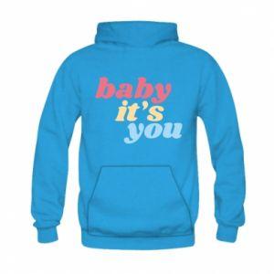 Bluza z kapturem dziecięca Baby it's you