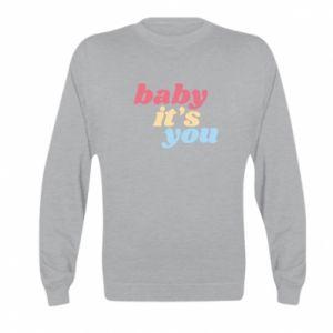 Bluza dziecięca Baby it's you