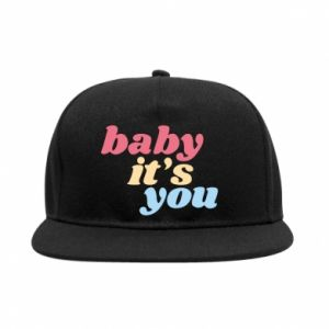Snapback Baby it's you