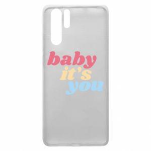 Etui na Huawei P30 Pro Baby it's you