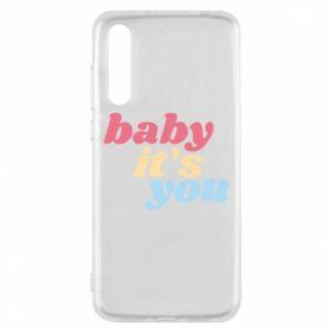Etui na Huawei P20 Pro Baby it's you