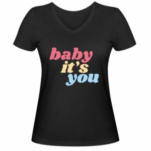 Damska koszulka V-neck Baby it's you