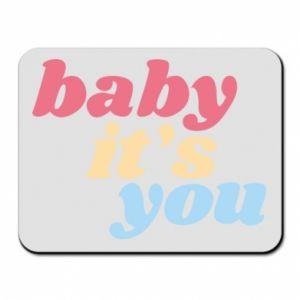 Podkładka pod mysz Baby it's you