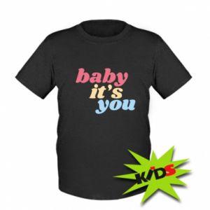 Dziecięcy T-shirt Baby it's you