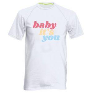 Męska koszulka sportowa Baby it's you