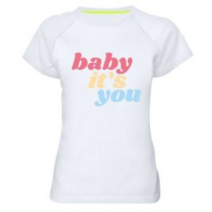 Koszulka sportowa damska Baby it's you