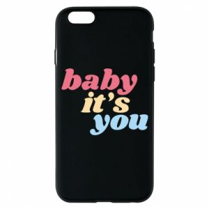 Etui na iPhone 6/6S Baby it's you