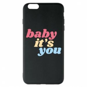 Etui na iPhone 6 Plus/6S Plus Baby it's you