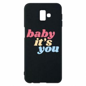 Etui na Samsung J6 Plus 2018 Baby it's you