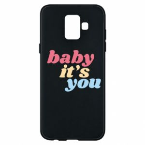 Etui na Samsung A6 2018 Baby it's you