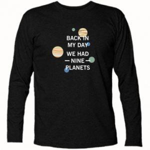 Koszulka z długim rękawem Back in my day we had nine planets