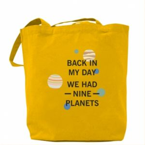 Torba Back in my day we had nine planets