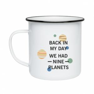 Kubek emaliowane Back in my day we had nine planets