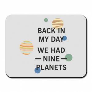 Podkładka pod mysz Back in my day we had nine planets