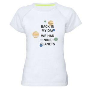 Damska koszulka sportowa Back in my day we had nine planets