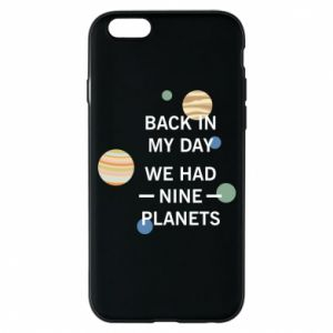 Etui na iPhone 6/6S Back in my day we had nine planets