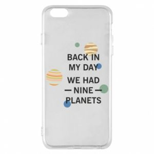 Etui na iPhone 6 Plus/6S Plus Back in my day we had nine planets