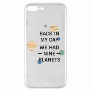 Etui na iPhone 7 Plus Back in my day we had nine planets