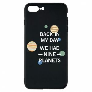 Etui na iPhone 8 Plus Back in my day we had nine planets