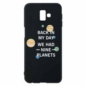 Etui na Samsung J6 Plus 2018 Back in my day we had nine planets