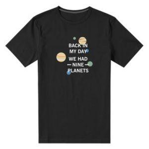 Męska premium koszulka Back in my day we had nine planets