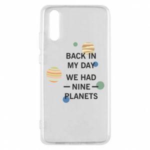 Etui na Huawei P20 Back in my day we had nine planets