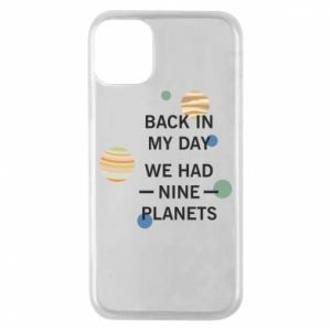 Etui na iPhone 11 Pro Back in my day we had nine planets