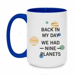 Two-toned mug 450ml Back in my day we had nine planets