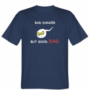 T-shirt Bad dancer but good dad - PrintSalon