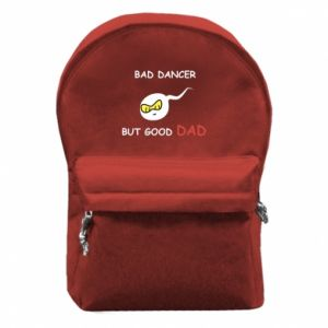 Backpack with front pocket Bad dancer but good dad - PrintSalon