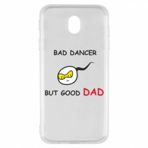 Samsung J7 2017 Case Bad dancer but good dad