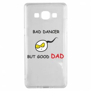 Samsung A5 2015 Case Bad dancer but good dad