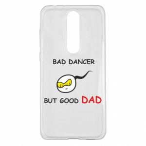 Nokia 5.1 Plus Case Bad dancer but good dad