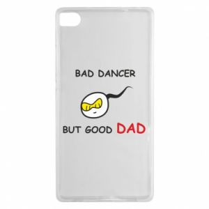 Huawei P8 Case Bad dancer but good dad