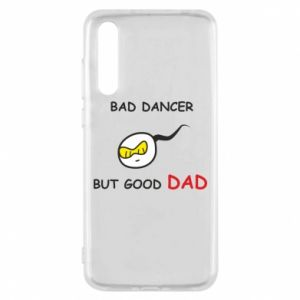 Huawei P20 Pro Case Bad dancer but good dad