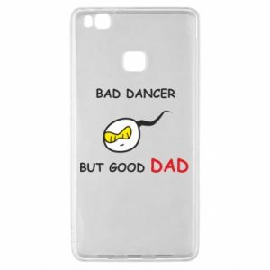 Huawei P9 Lite Case Bad dancer but good dad