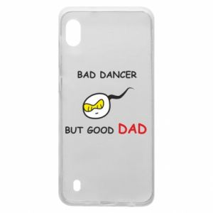 Samsung A10 Case Bad dancer but good dad