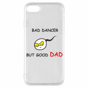 iPhone SE 2020 Case Bad dancer but good dad