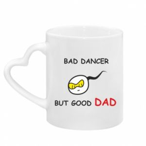 Kubek z uchwytem w kształcie serca Bad dancer but good dad