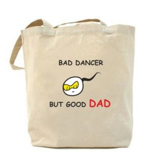 Bag Bad dancer but good dad - PrintSalon