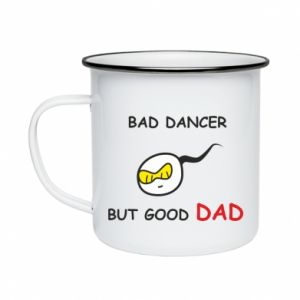Enameled mug Bad dancer but good dad
