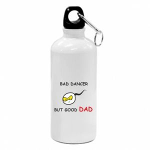 Water bottle Bad dancer but good dad
