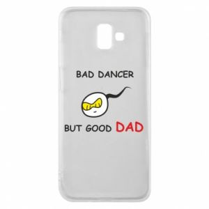Etui na Samsung J6 Plus 2018 Bad dancer but good dad