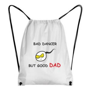 Backpack-bag Bad dancer but good dad - PrintSalon
